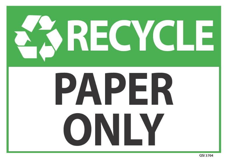 Paper Recycling Sign Recycle Paper Only Sig...