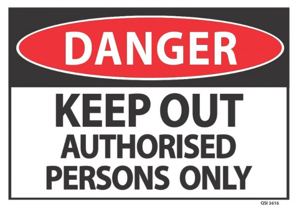 danger keep out authorised persons