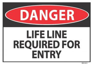 danger life line required