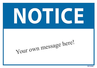 Custom Notice Specify Your Own Message