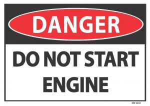 danger do not start engine