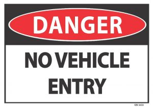 danger no vehicle entry