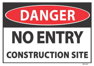 danger no entry construction site