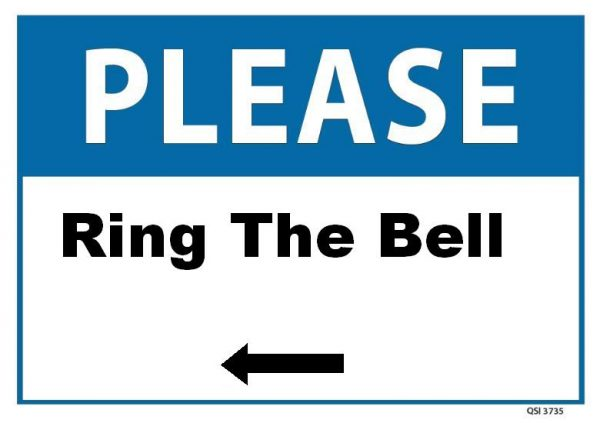 Please Ring The Bell Sign