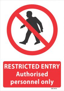 Restricted Entry Authorised Personnel Only