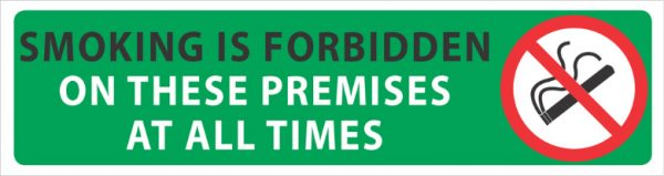 Smoking Forbidden These Premises 450mm x 180mm