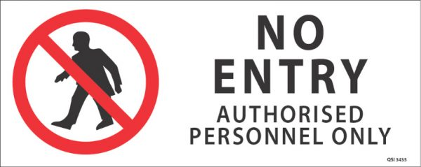 No Entry Authorised Personnel 450mm x 180mm