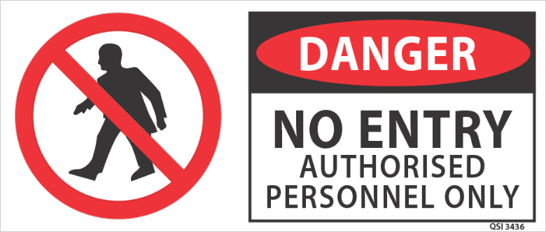 Danger No Entry Authorised Personnel Only Industrial Signs