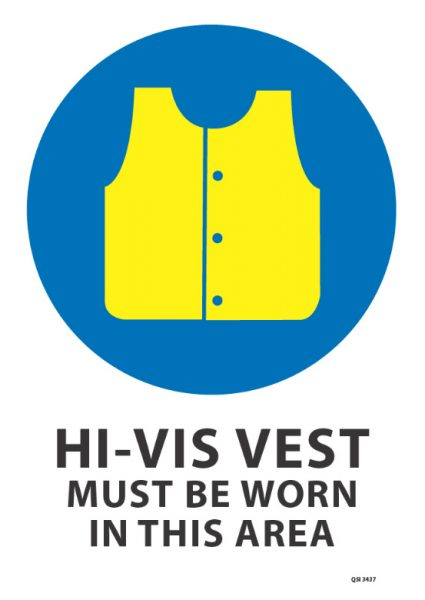 Hi Vis Vest Must Be Worn