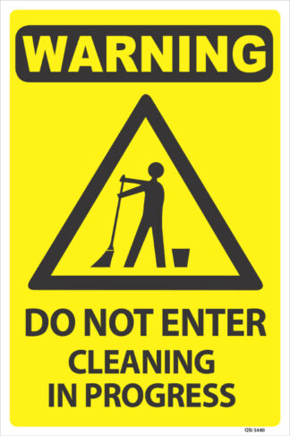 warning do not enter cleaning in progress