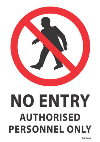 No Entry Authorised Personnel