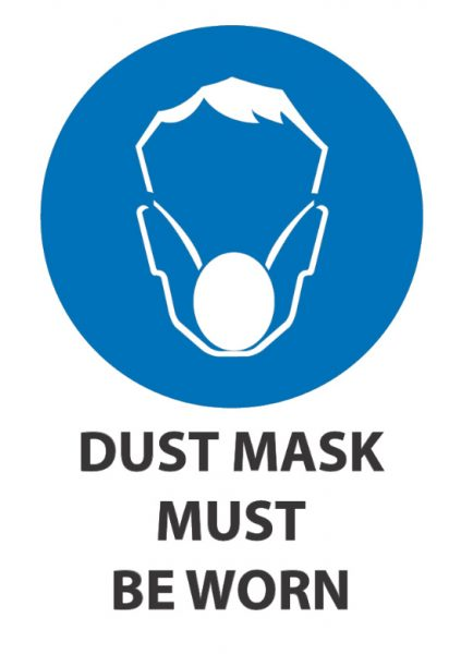 dust mask must be worn