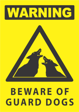 warning beware of guard dogs