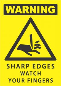 warning sharp edges watch your fingers