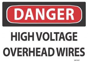 Danger High Voltage Overhead Wires