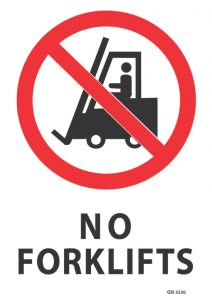 No Forklifts