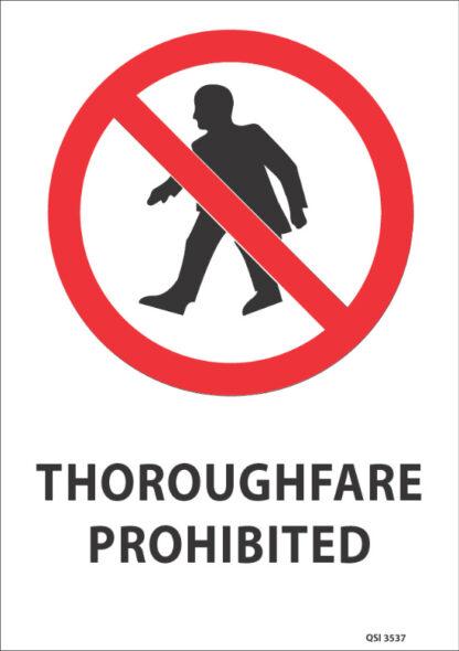 Thoroughfare Prohibited