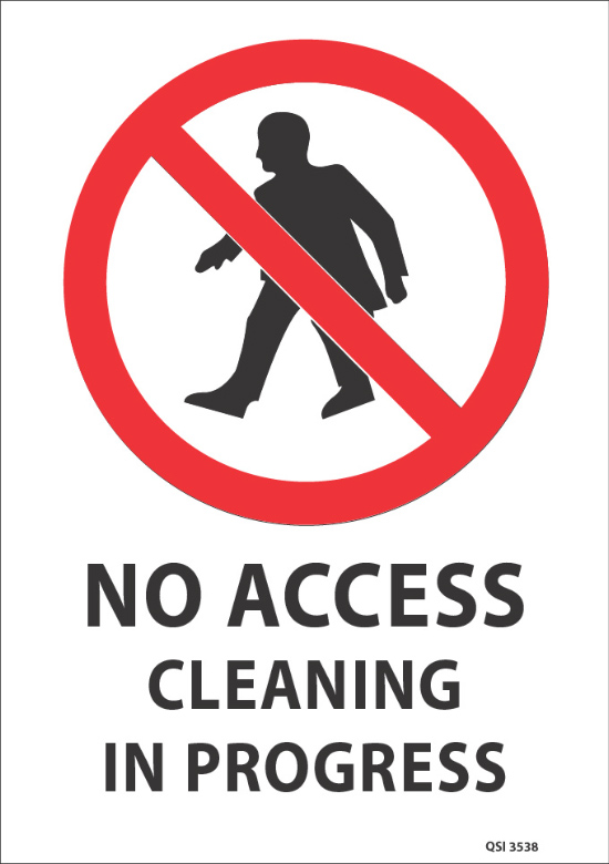 No Access Cleaning In Progress Industrial Signs
