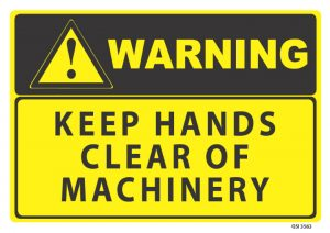 warning keep hands clear of machinery