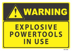 warning explosive powertools