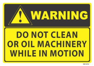 warning do not clean or oil machinery