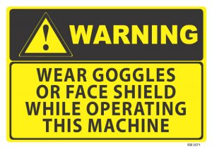 warning wear goggles or face shield