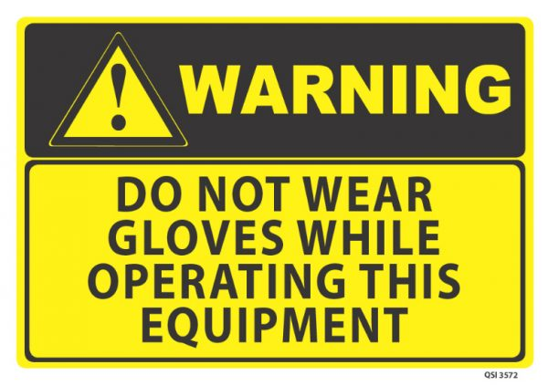 warning do not wear gloves