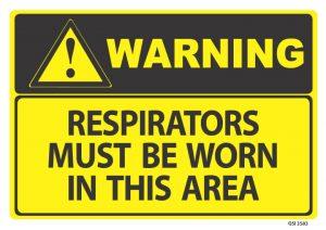 warning respirators must be worn