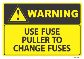 warning use fuse puller to change fuses