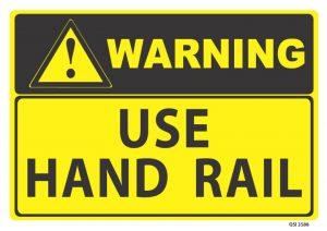 warning use handrail