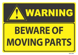 warning beware of moving parts