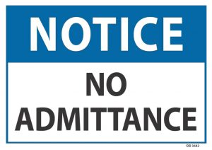 notice no admittance