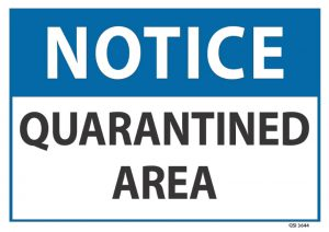 notice quarantined area