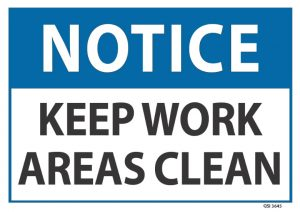 notice keep work areas clear