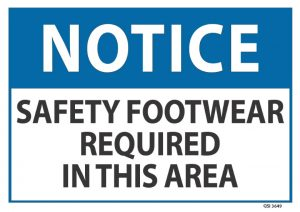 notice safety footwear required in this area