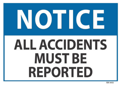 notice all accidents must be reported