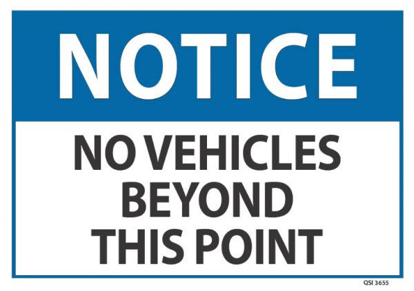 notice no vehicles beyond this point