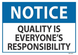 notice quality is everyone's responsibility