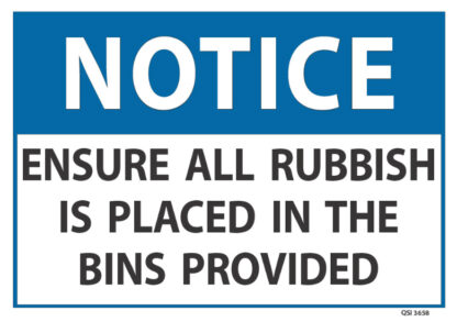 notice ensure all rubbish is placed in the bins provided
