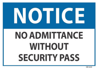 notice no admittance without security pass