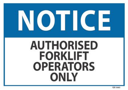 notice authorised forklift operators
