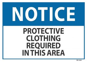 notice protective clothing required