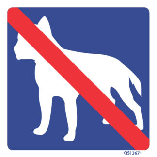 No Dogs Allowed Sign 240mm x 240mm