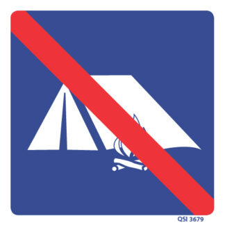 No Camping Allowed Sign 240mm x 240mm