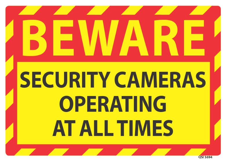 Beware Security Cameras Operating - Industrial Signs