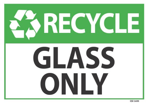recycle glass only sign