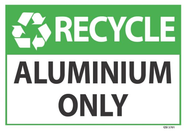 Recycle Aluminium Only Sign