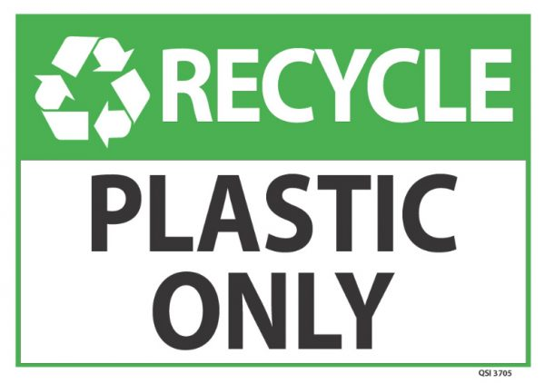 Recycle Plastic Only Sign