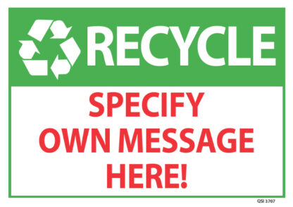 Custom Recycle Sign Specify Your Own Message