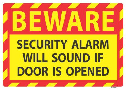 Beware Security Alarm Will Sound If Door Is Opened
